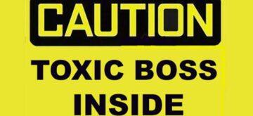 Toxic bosses a career-builder's worst nightmare